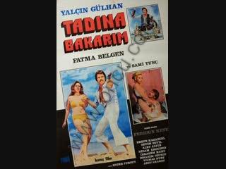 Tatlım Benim  Tadına Bakarım - Türk Filmi