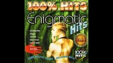ENIGMATIC HITS