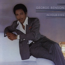 George Benson альбом In Your Eyes
