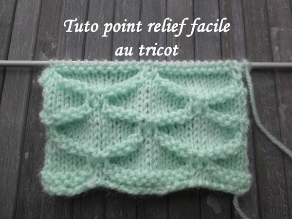 TUTO POINT RELIEF AU TRICOT FACILE 3D relief stitch knitting PUNTO RELIEVE DOS AGUJAS