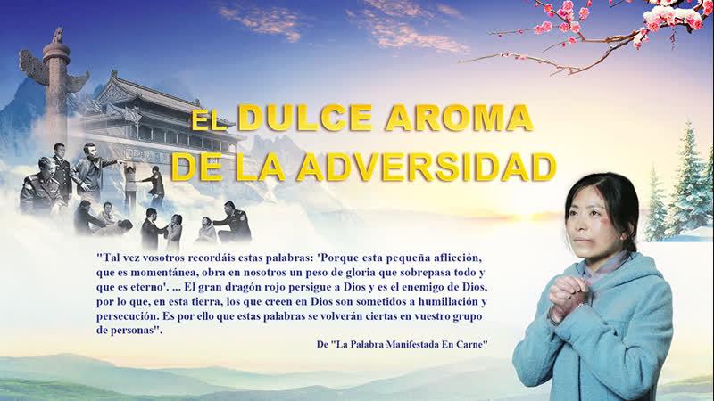 Película cristiana completa en español 2018   El dulce aroma de la adversidad Dios es mi fortaleza