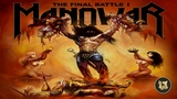Manowar - March Of The Heroes Into Valhalla 2019