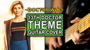 13th Doctor Theme | Jodie Whittaker | Doctor Who (Guitar Cover)