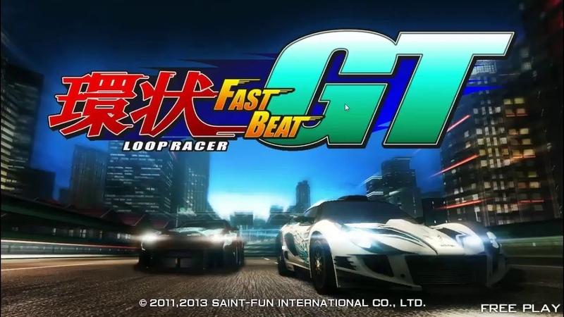 FAST BEAT LOOP RACER GT 環狀賽車GT #1 Смотрим геймплей