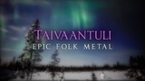 Taivaantuli (epic folk metal)