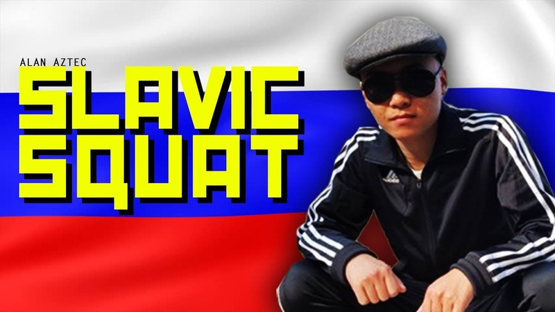 Alan Aztec - Slavic Squat (feat. Mcgyver The Slavic Squat)
