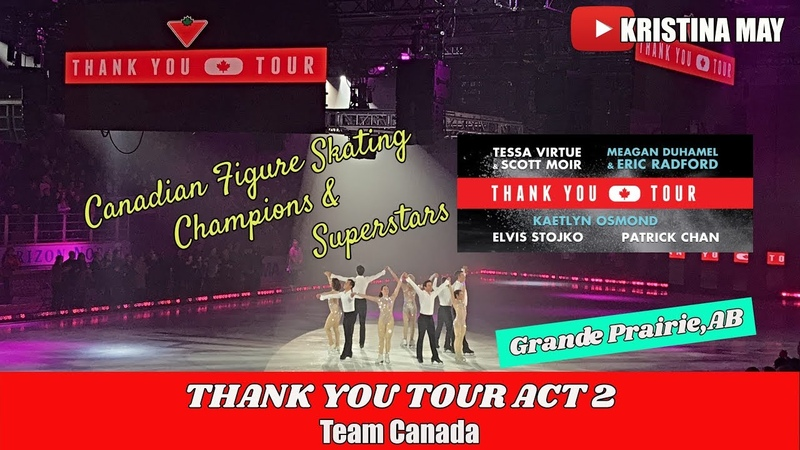 Thank You Canada Tour Act 2 HD |TTYCT Grande Prairie,AB |VLOG