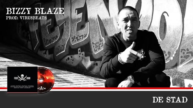 Bizzy Blaze - De Stad