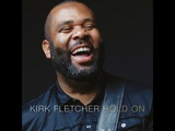 Kirk Fletcher - The Answer