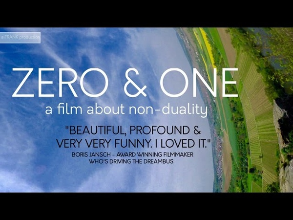 Zero One - A film about non-duality - Subscribe for more.