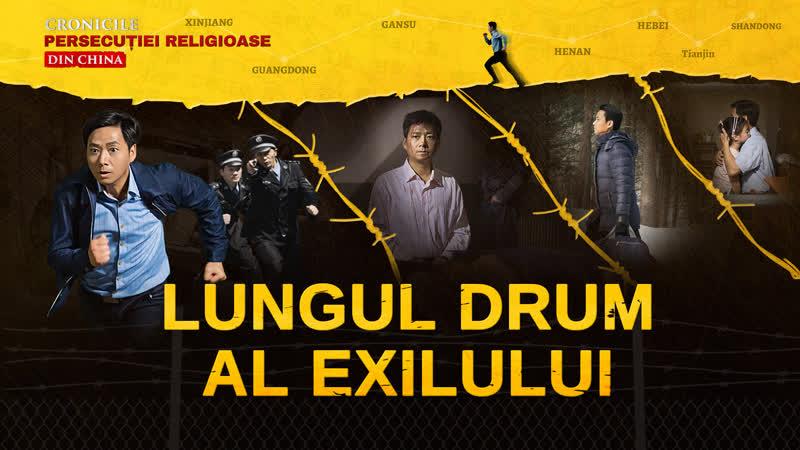 """Film crestin 2018 _ Cronicele persecuției religioase din China - """"Lungul drum al exilului"""""""