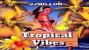 Tropical Vibes (Original Breakbeat Mix)(Free Download/Gratis) 2018 by JJMillon