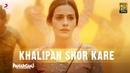 Khalipan Shor Kare(Bade Berang Se) – Paharganj | Lorena| Kavita Seth | Ajay Singha| Shellee| Shriram
