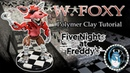 WITHERED FOXY *** In Polymer Clay *** FNaF