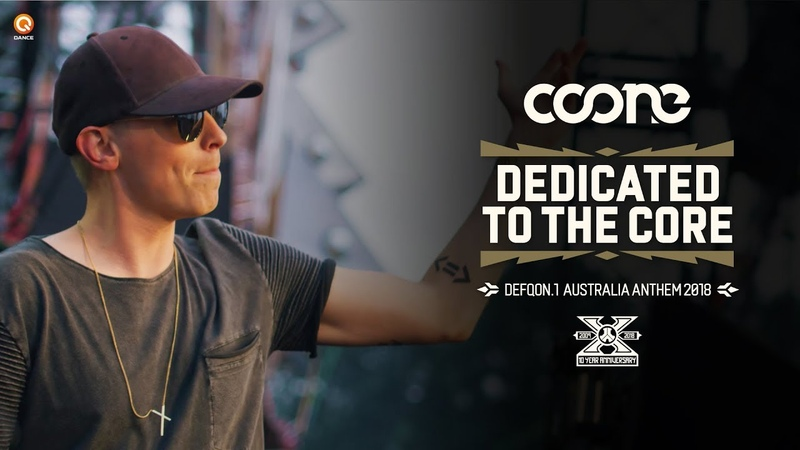 Coone - Dedicated To The Core (Defqon.1 Festival Australia Anthem 2018)