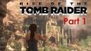 Прохождение Rise of the Tomb Raider часть 1