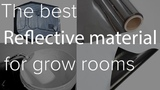 Grow room reflective materials compared - Silver mylar - Matt white paint - Gloss white - Grow tents