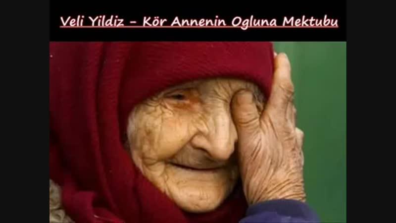 Kör Annenin Oğluna Mektubu - Veli Yildiz(360P).mp4