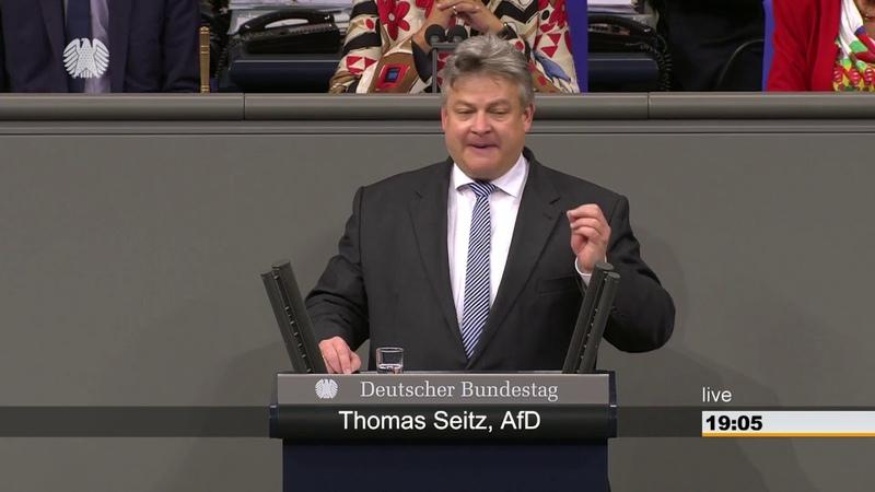 Thomas Seitz AFD: Es kommt hier im Bundestag nicht darauf an, was man sagt, sondern wer es sagt!