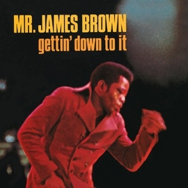 James Brown альбом Gettin' Down To It