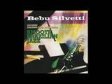 BEBU SILVETTI-SIDE BY SIDE FROM SMOOTH BRAZILIAN JAZZ