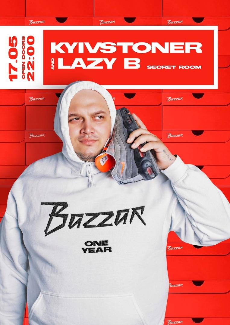 Афиша Казань Kyivstoner / Lazy B / BAZZAR ONE YEAR