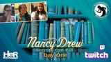 Nancy Drew Secrets Can Kill Anniversary Day One Twitch HeR Interactive