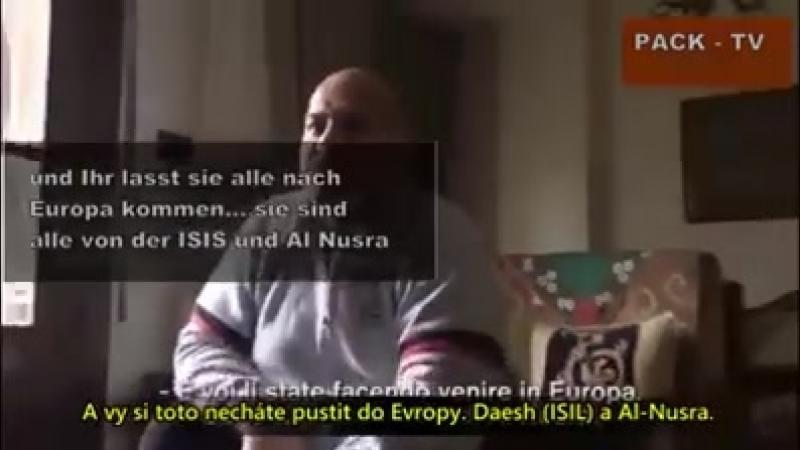 Sýrčan varuje ,, Vy Európania ste hlúpi. U nás s nimi kresťania bojujú a vy s