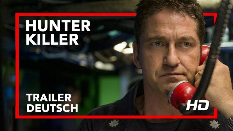 HUNTER KILLER | Trailer | Deutsch | Offiziell | HD | Kinostart 25.10.2018