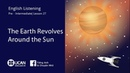 Learn English Via listening | Pre-Intermediate - Lesson 27. The Earth Revolves Around the Sun