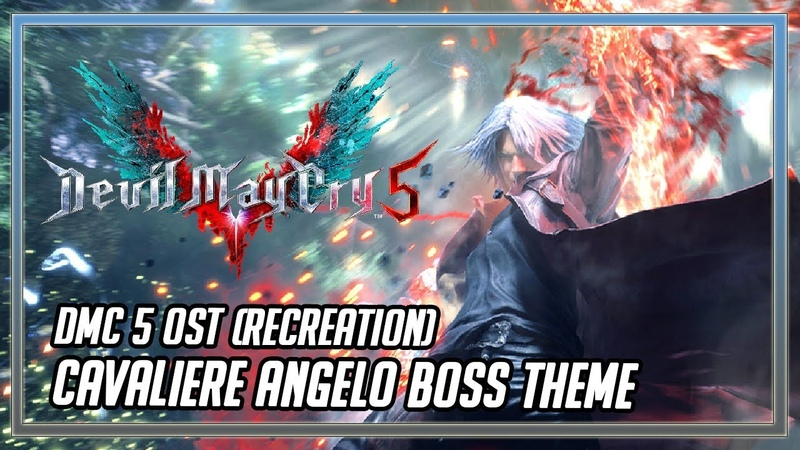 Devil May Cry 5 OST [RECREATION] - Cavaliere Angelo Boss Theme