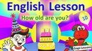 English Lesson 10 – How old are you? Counting to 10. Learn numbers | ENGLISH WITH CARTOONS