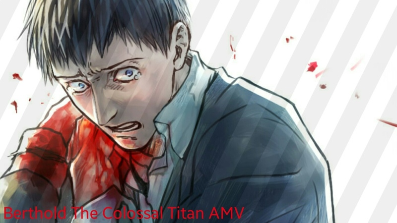 Berthold The Colossal Titan Bullets AMV