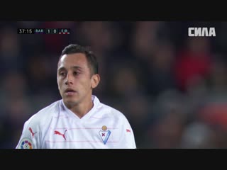 «Барселона» - «Эйбар». Обзор матча