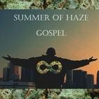 Summer Of Haze альбом Gospel