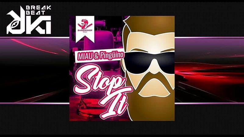 MIAU, Pingüino - Stop It (Original Mix) Barbershop Music