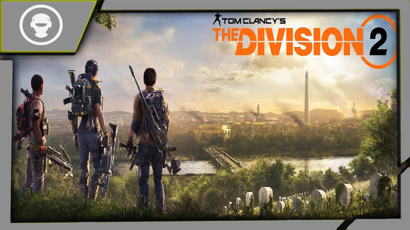 Tom Clancy's The Division 2 Агенты Фокс и Картер снова в деле