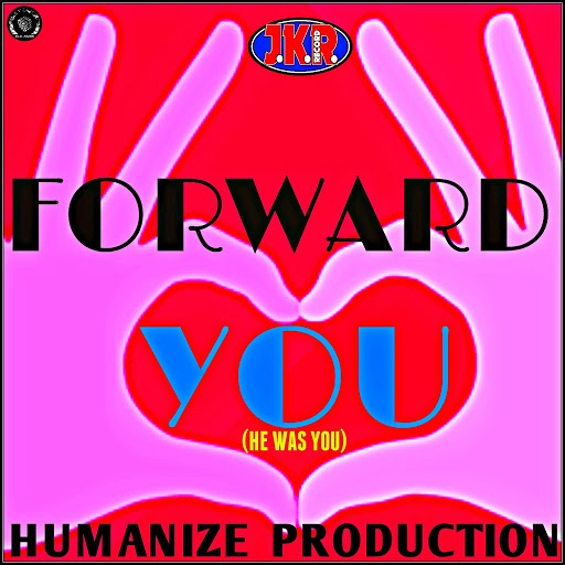 Forward альбом You (He Was You) [Humanize Production]