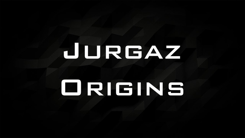 Jurgaz - Origins