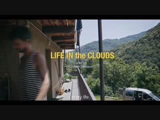 Life in the Clouds (2018). Philosophy Journey. Trailer