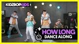 KIDZ BOP Kids How Long (Dance Along) KIDZ BOP 37
