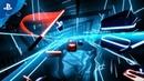 Beat Saber E3 2018 Announce Trailer PS VR HTC vive