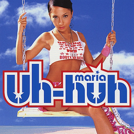Maria альбом Uh-huh