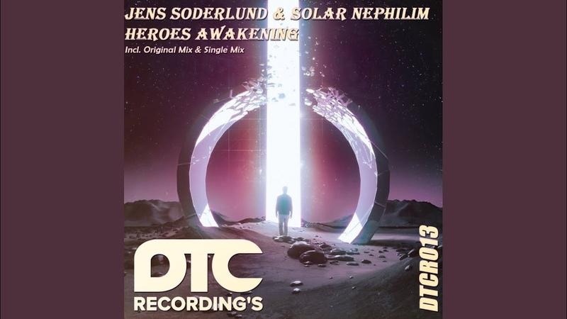 Jens Soderlund Solar Nephilim - Heroes Awakening (Original Mix)