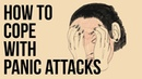 How To Cope With Panic Attacks