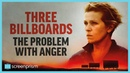 Three Billboards: The Problem with Anger | Video Essay