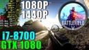 Battlefield V GTX 1080 OC i7 8700@4 4GHZ Ultra 1080P 1440P