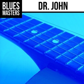 Dr. John альбом Blues Masters: Dr. John