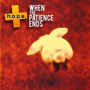 Hope - When The Patience Ends (Demo)