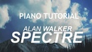 Alan Walker The Spectre piano